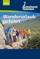 Wikinger Reisen - Wanderurlaub geführt 2017