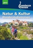 Wikinger Reisen - Natur und Kultur Wanderstudienreisen 2017